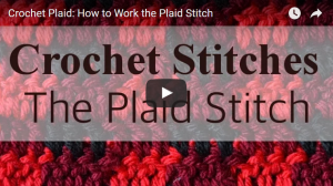 How to Crochet the Plaid Stitch